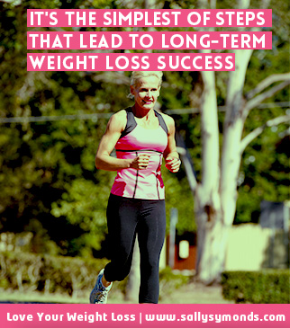 !It's the simplest of steps that lead to long-term weight loss success