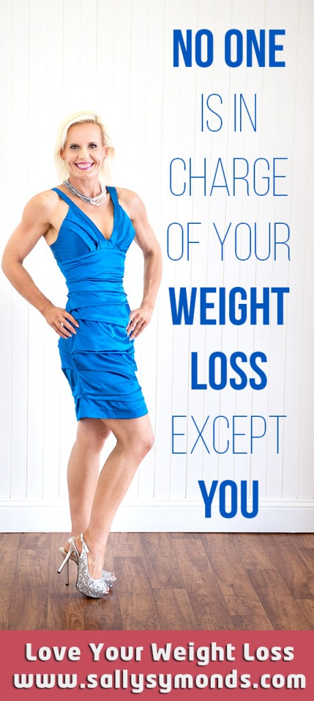 No one is in charge of your weight loss