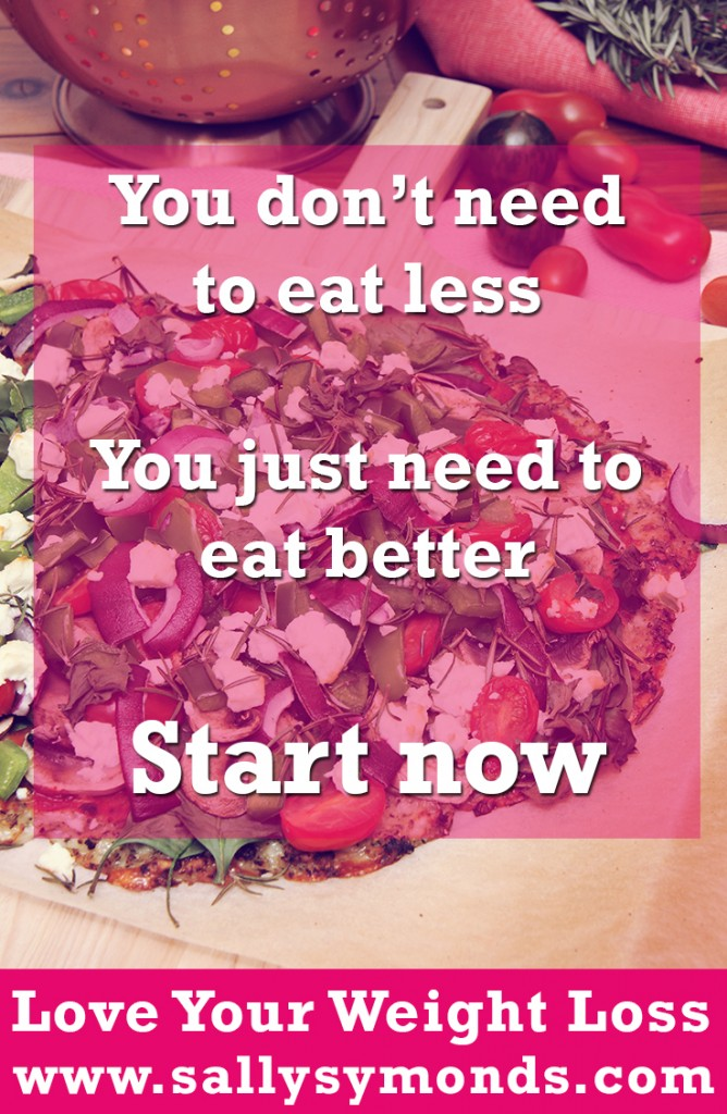 You-dont-need-to-eat-less-You-just-need-to-eat-better