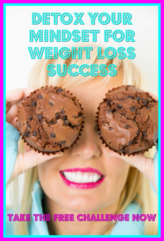 Detox Your Mindset For Weight Loss Success