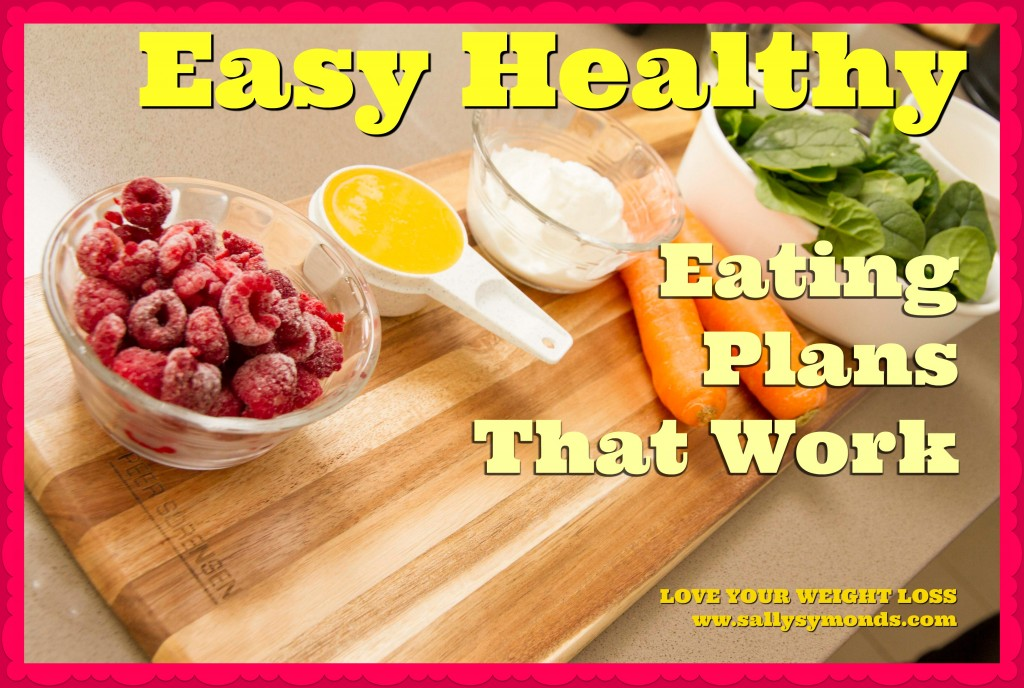 Easy Healthy Eating Plans That Work